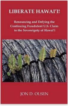 Olsen Liberate Hawai'i