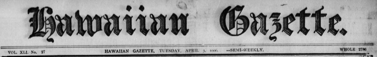 Hawaiian Gazette